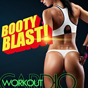 Remix Factory的專輯Booty Blast! Cardio Workout