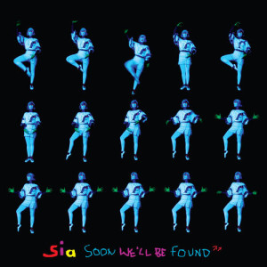 Sia的專輯Soon We'll Be Found