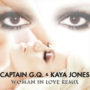 Album Captain G.Q. & Kaya Jones - Woman In Love Remix - EP from Kaya Jones
