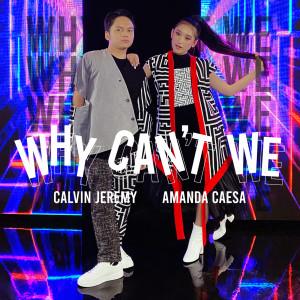 Why Can't We dari Amanda Caesa
