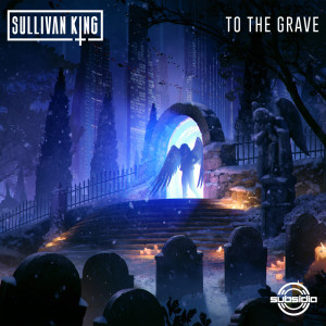Album To The Grave (Explicit) from Sullivan King