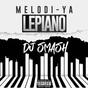 Album Melodi Ya Lepiano from DJ Smash