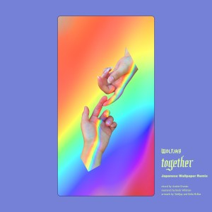Album Together (Japanese Wallpaper Remix) from Japanese Wallpaper