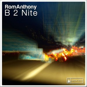 Album B 2 Nite from Romanthony