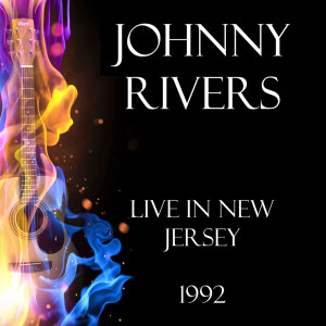 Album Live in New Jersey 1992 from Johnny Rivers