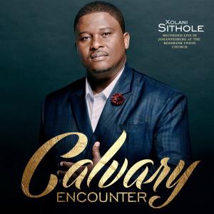Album Calvary Encounter (Live) from Xolani Sithole