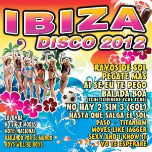 Dance DJ & Company的專輯Ibiza Disco 2012