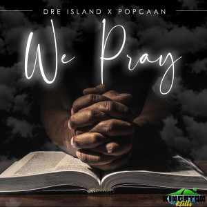 We Pray dari Dre Island