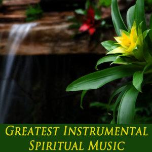 Greatest Instrumental Spiritual Music