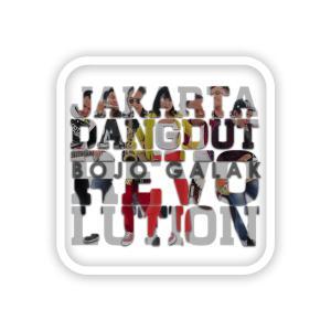 Bojo Galak dari Jakarta Dangdut Revolution