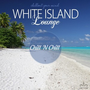 Album White Island Lounge (Chillout Your Mind) from Various Artists