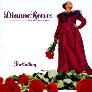 The Calling 2001 Dianne Reeves