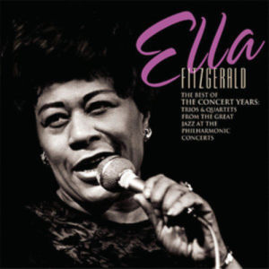 Ella Fitzgerald的專輯The Best Of The Concert Years