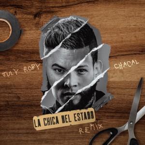 Album La Chica del Estado (Remix) from El Chacal