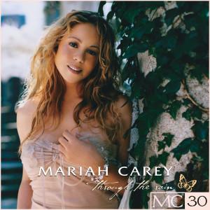 อัลบัม Through The Rain - EP ศิลปิน Mariah Carey