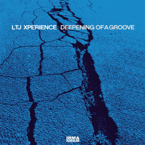 Album Deepening of A Groove from Ltj Xperience