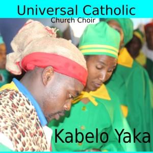 Album Kabelo Yaka from Universal Catholic Church Choir