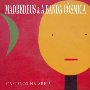 Album Castelos Na Areia from A Banda Cósmica