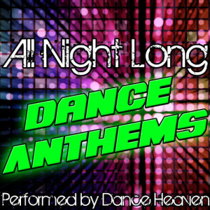 Album All Night Long: Dance Anthems from Dance Heaven
