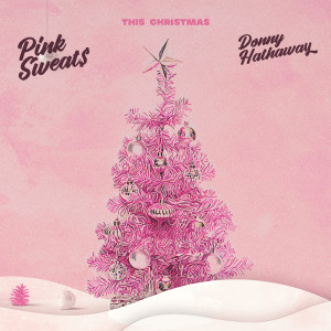 Pink Sweat$的專輯This Christmas