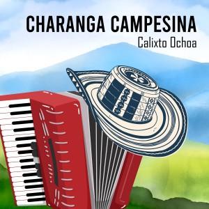 Album Charanga Campesina (Tropical) from Calixto Ochoa
