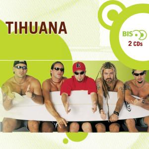 Nova Bis - Tihuana 2005 Tihuana