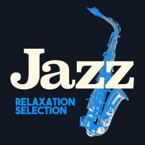 Album Jazz Relaxation Selection from Sounds of Love and Relaxation Music