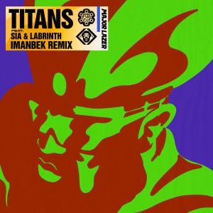 Major Lazer的專輯Titans (Imanbek Remix)