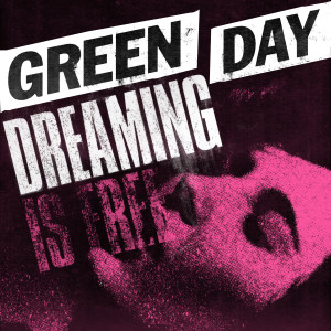 Green Day的專輯Dreaming