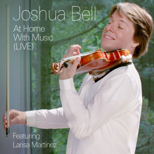 Joshua Bell的專輯At Home With Music (Live)