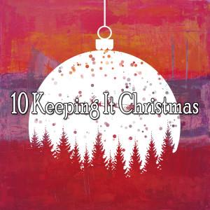 Christmas Eve的專輯10 Keeping It Christmas