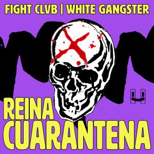 Album Reina Cuarentena from FIGHT CLVB