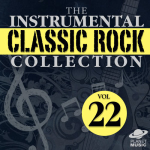 The Hit Co.的專輯The Instrumental Classic Rock Collection, Vol. 22