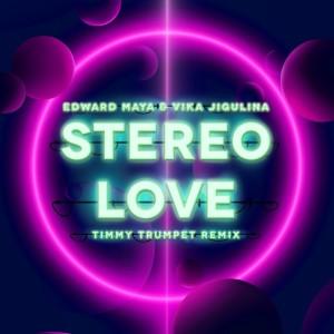 Edward Maya的專輯Stereo Love (Timmy Trumpet Remix)