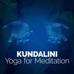 Kundalini: Yoga的專輯Kundalini: Yoga for Meditation