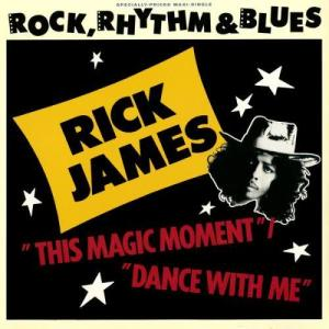 Album This Magic Moment/Dance With Me from Rick James