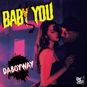 อัลบัม Baby You ศิลปิน DABOYWAY