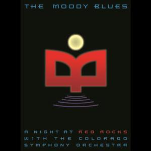 A Night At Red Rocks With The Colorado Symphony Orchestra 2006 The Moody Blues