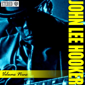 John Lee Hooker的專輯John Lee Hooker - Vol. 9 - Boom Boom