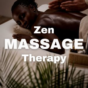 Album Zen Massage Therapy from Zen Meditation and Natural White Noise and New Age Deep Massage