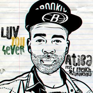 Album Luv You 4ever (feat. F French & Taranchyla) from Taranchyla