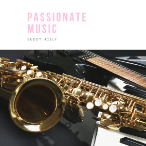 Buddy Holly的專輯Passionate Music