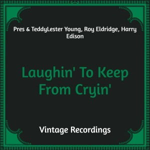 Album Laughin' To Keep From Cryin' (Hq Remastered) from Roy Eldridge
