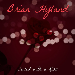 Album Sealed with a Kiss from Brian Hyland