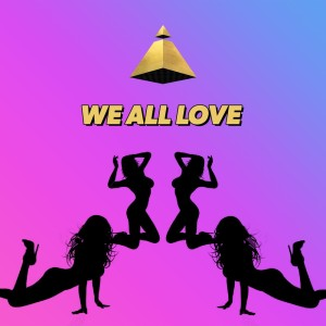 Album WE ALL LOVE (Explicit) from King Bach
