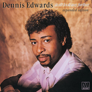 Album Don't Look Any Further from Dennis Edwards