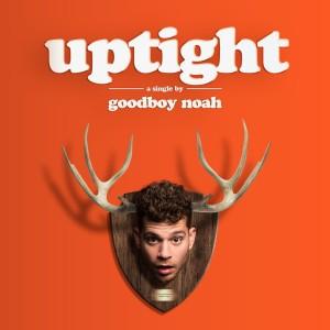 Album uptight(Explicit) from goodboy noah