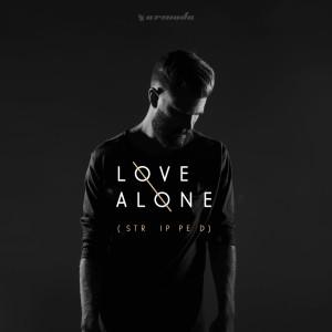 Love Alone (Stripped)
