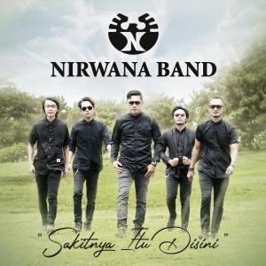 Sakitnya Itu Disini dari Nirwana Band