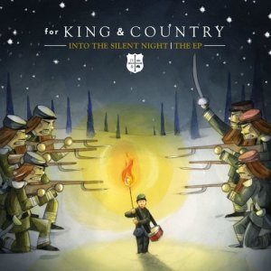 Album Into The Silent Night | The EP from for KING & COUNTRY